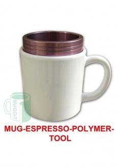 Mug Espresso Polymer Tool